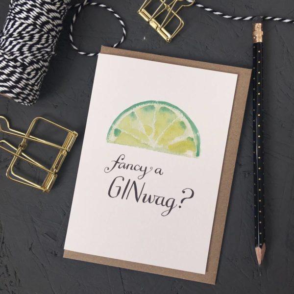 Fancy A Ginwag Greetings Card