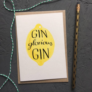 Gin Glorious Gin Greetings Card