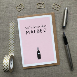 You're Better Than Malbec Anniversary Card