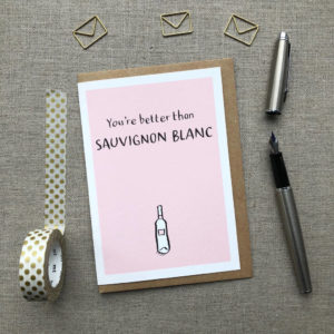 You're Better Than Sauvignon Blanc Anniversary Card